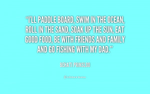 nature quotes paddleboarding paddleboard