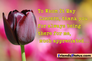 Thanks For Being There For Me Friend Quotes Thank you for always being