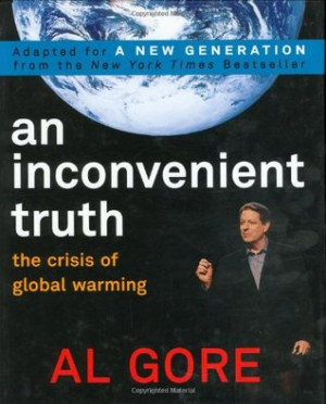"Start by marking ""An Inconvenient Truth: The Crisis of Global ..."