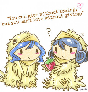 Juvia and Levy Chicks Quotes - Giving by Kasugaxoxo
