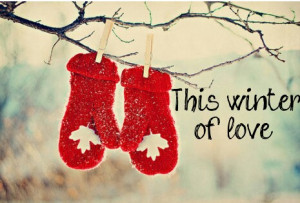 christmas, cute, love, pretty, quote, quotes, winter, winter of love