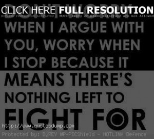 ... worry-when-I-argue-with-you-Picture-Quotes-Deep-Meaningful-Sayings.jpg