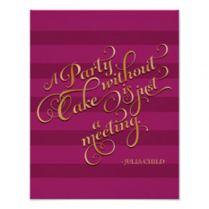 Kitchen Inspiration Poster Julia Child Quote Party