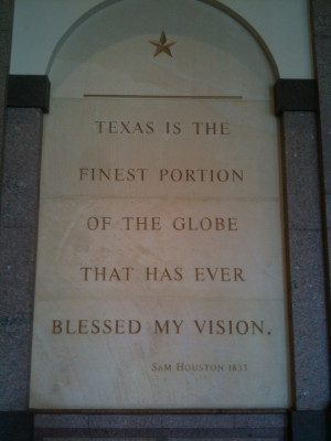 Sam Houston Texas Quote