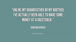 quote-John-Malkovich-unlike-my-grandfather-or-my-brother-ive-204012 ...