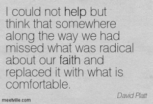 Quotation-David-Platt-faith-help-Meetville-Quotes-252924