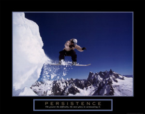 PERSISTENCE Extreme Snowboarding Poster - Motivational, Inspirational ...