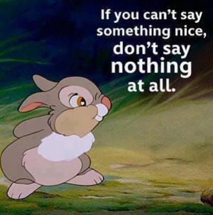 Thumper quote from the movie BambiWords Of Wisdom, Disney Quotes ...