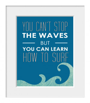 Inspirational Quote, Coastal Art, Surf Print, Sea Print, Waves ...