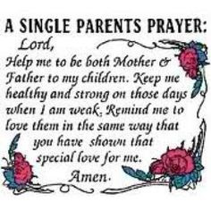 single parents prayer more amen parents prayer mothers quotes single ...