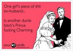 Quotes About Ex Husbands Girlfriend ~ Ex Humor on Pinterest