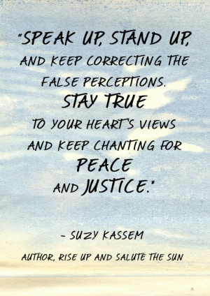 ... stand up and keep correcting the false perceptions. Suzy Kassem quotes