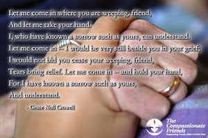Grief Quotes Loss Of A Friend The death of your child is an