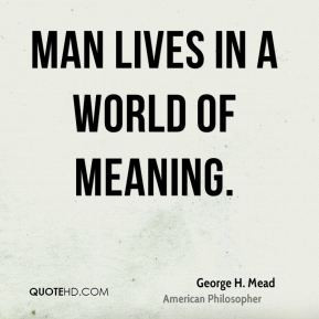 George H. Mead Top Quotes