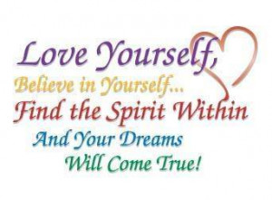 you must love yourself before you love another by accepting yourself ...