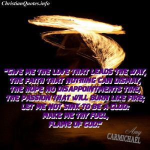 Amy Carmichael Quote – Flame Of God