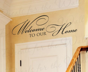 Welcome To Our Home - Entryway Entry Home Family - Wall Quote Sticker ...