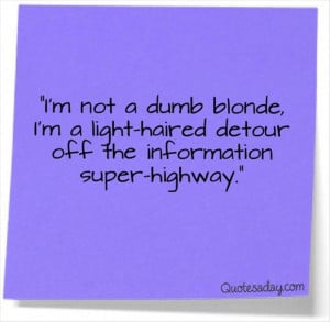 funny quotes, dumb blond