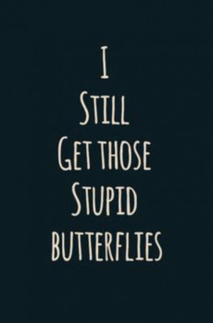 Quotes and sayings : Love : butterflies
