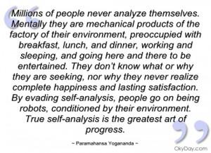 millions of people never analyze paramahansa yogananda