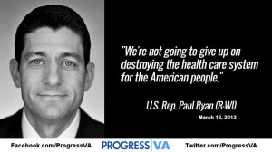 Paul Ryan - We're not going to give up on destroying the health...