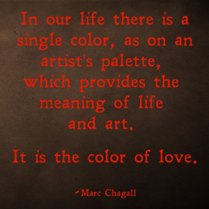 Marc Chagall- the color of love.