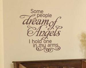 ... Baby Nursery Boys Or Girls Room - Some People Dream Of Angels Wall Art