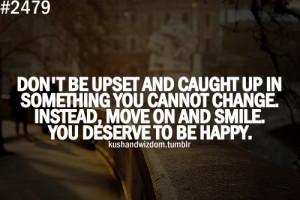 change, happy, kushandwizdom, overthink, quote, quotes, smile, upset ...