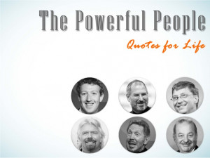 The Powerful People – Quotes for Life