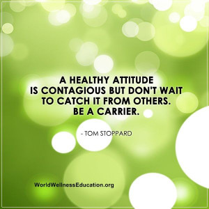 healthy #attitude is contagious but don't wait to catch it from ...