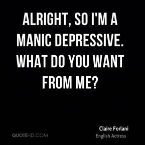 Manic Depression Quotes