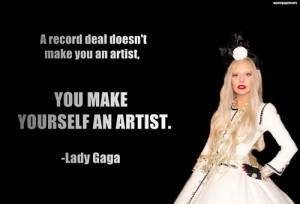 Lady gaga, quotes, sayings, artist, inspirational