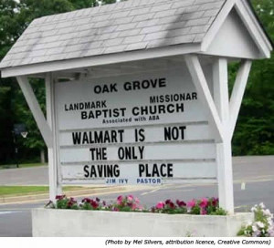 Funny church signs. Oak Grove Baptist Church: Walmart is not the only ...