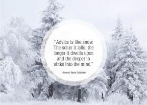 Inspirational snow quotes24 Inspirational snow quotes