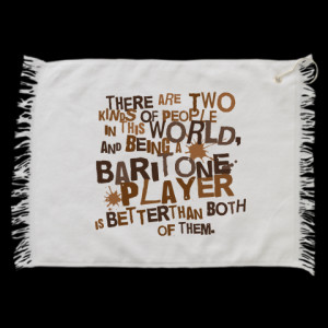 Funny Baritone Player Golf Towels has music quote that says There are ...