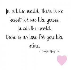 Maya angelou love like mine picture quote