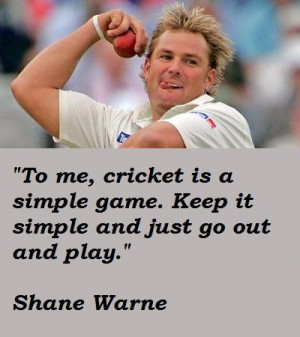 Shane warne quotes 4