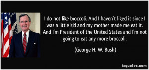 More George H. W. Bush Quotes