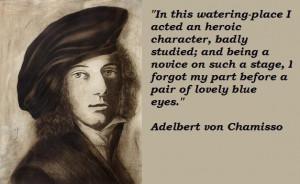 Adelbert von chamisso quotes 4