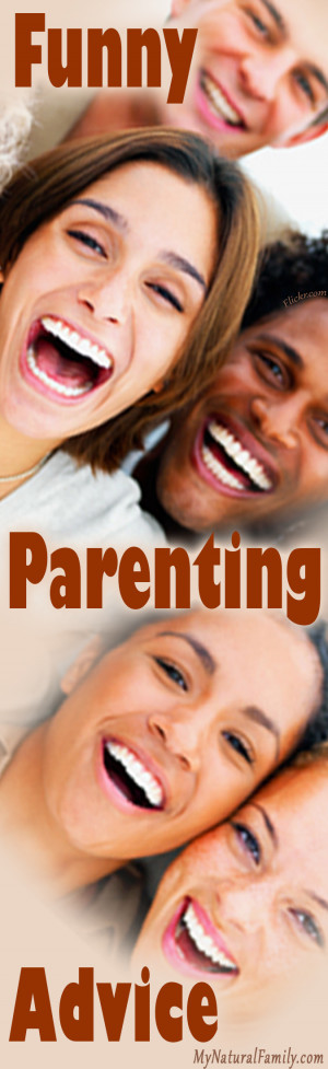 Funny Parenting Teenager Quotes Funny parenting advice: