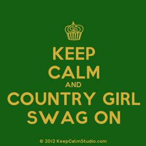 Displaying 18> Images For - Keep Calm And Country On...