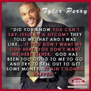 Tyler Perry quote about Jesus