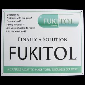 Fukitol Prescription Drug Funny Work Sign Doctor's Office Decor