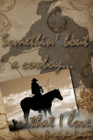 Back > Gallery For > I Love My Cowboy Quotes
