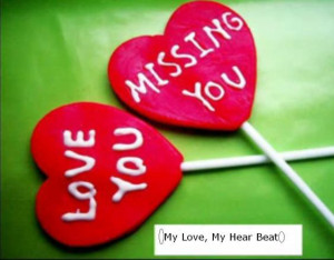 miss you - I love you