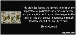 This again, led judges and lawyers to insist on the importance of ...