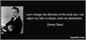 quote-i-can-t-change-the-direction-of-the-wind-but-i-can-adjust-my ...