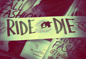 Ride Or Die Quotes...
