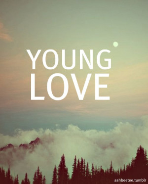... quotes # cute sayings # love # love quotes # quotes # sayings # young