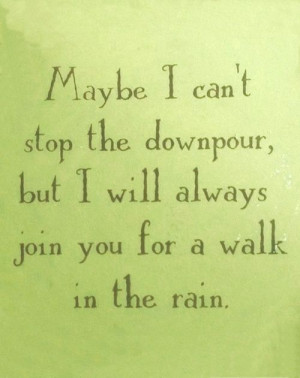 Always. I'm here.